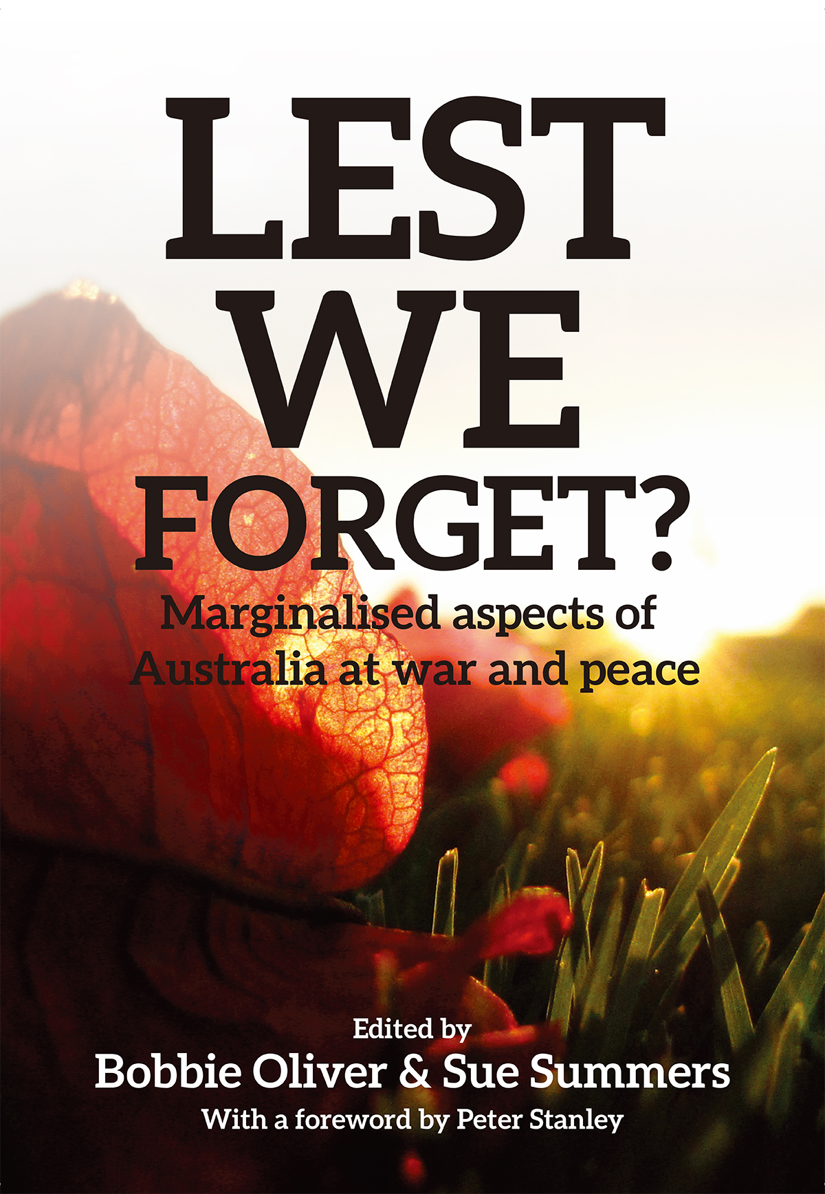Lest We Forget? book cover edited by Bobbie Oliver and Sue Summers
