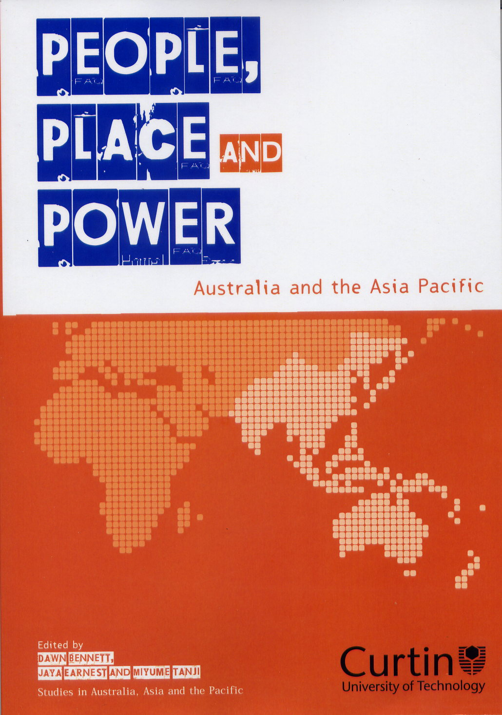 People, Place and Power edited by Dawn Bennett, Jaya Earnest and Miyume Tanji