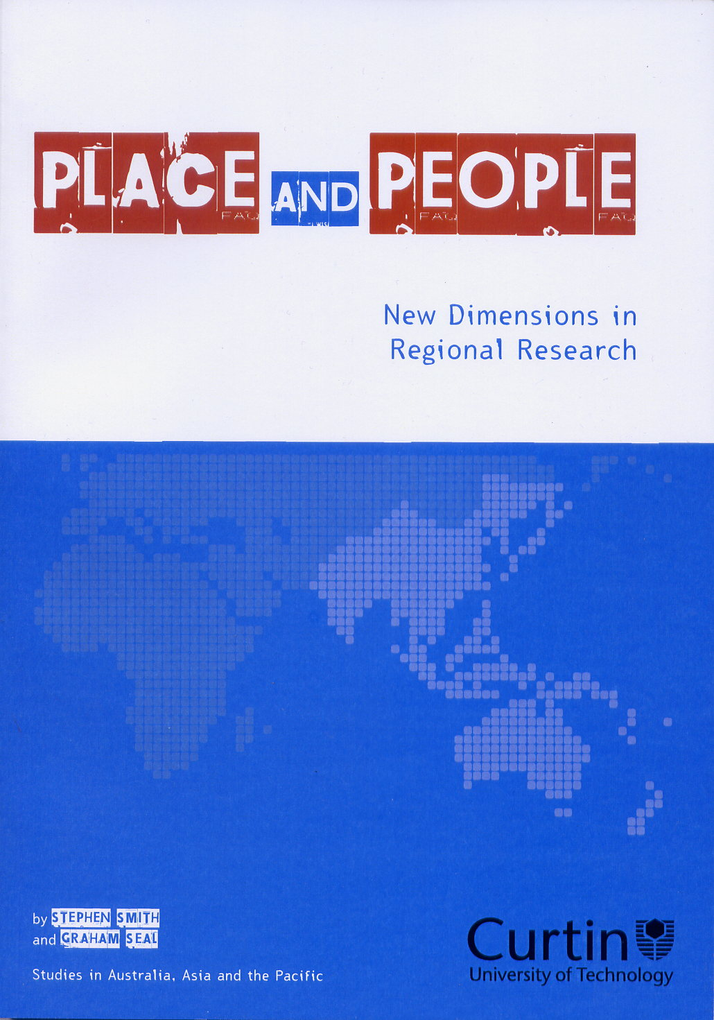 Place and People by Stephen Smith and Graham Seal
