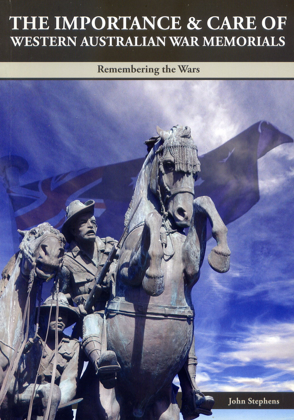 The Importance and Care of Western Australian War Memorials,