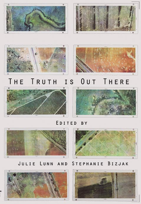 The Truth is Out There by Julie Lunn and Stephanie Bizjak