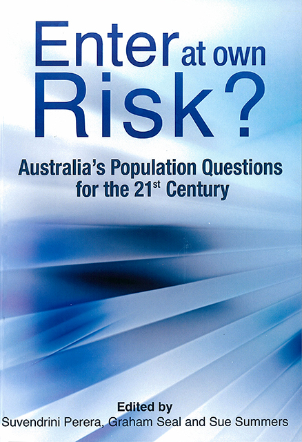 Enter at Own Risk? by Suvendrini Perera, Graham Seal and Sue Summers book cover